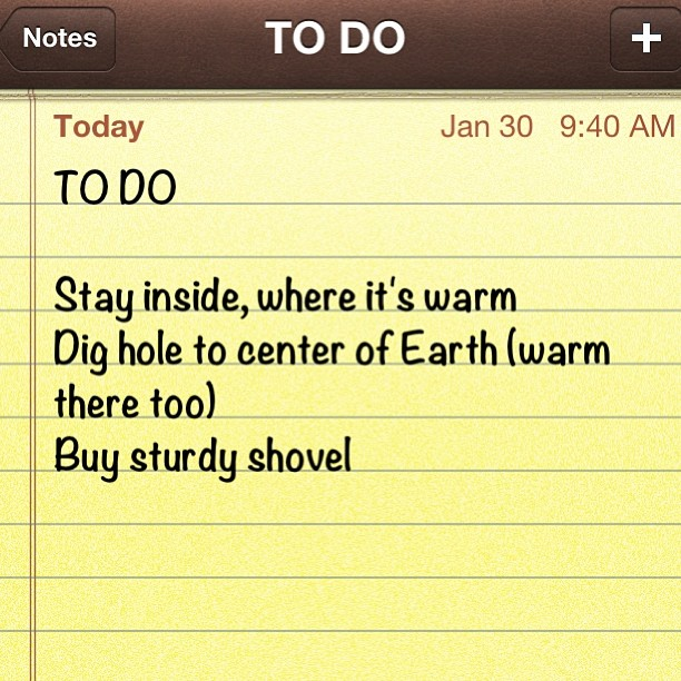 This is a terrible To Do list for an artist. But a perfect one for cold winter days.
