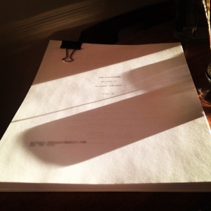 The script for my new project, the story of which, I hope, is just beginning.